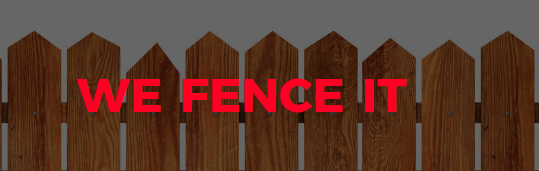 We Fence It